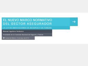 EL NUEVO MARCO NORMATIVO DEL SECTOR ASEGURADOR