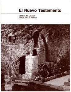 El Nuevo Testamento. Doctrina del Evangelio, Manual para el maestro