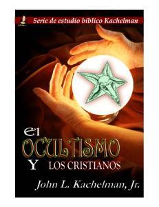 El OCULTISMO Y LOS CRISTIANOS