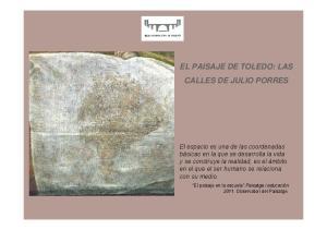 EL PAISAJE DE TOLEDO: LAS CALLES DE JULIO PORRES