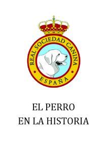 EL PERRO EN LA HISTORIA