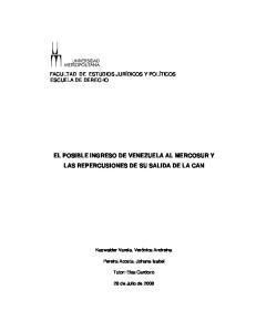 EL POSIBLE INGRESO DE VENEZUELA AL MERCOSUR Y LAS REPERCUSIONES DE SU SALIDA DE LA CAN