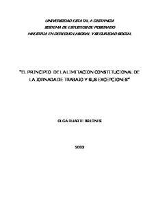 EL PRINCIPIO DE LA LIMITACION CONSTITUCIONAL DE LA JORNADA DE TRABAJO Y SUS EXCEPCIONES