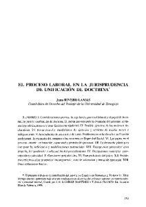 EL PROCESO LABORAL EN LA JURISPRUDENCIA DE UNIFICACION DE DOCTRINA*