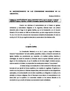 EL RECONOCIMIENTO DE LAS CONFESIONES RELIGIOSAS EN LA ARGENTINA. Norberto PADILLA