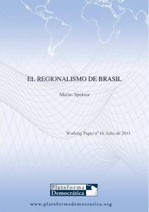 EL REGIONALISMO DE BRASIL. Matias Spektor