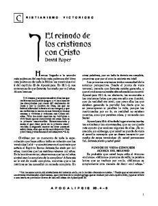El reinado de los cristianos con Cristo David Roper