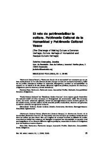 El reto de patrimonializar la cultura. Patrimonio Cultural de la Humanidad y Patrimonio Cultural Vasco