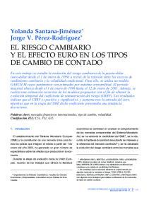 EL RIESGO CAMBIARIO Y EL EFECTO EURO EN LOS TIPOS DE CAMBIO DE CONTADO