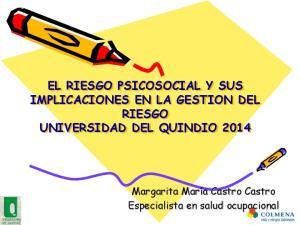EL RIESGO PSICOSOCIAL Y SUS IMPLICACIONES EN LA GESTION DEL RIESGO UNIVERSIDAD DEL QUINDIO 2014