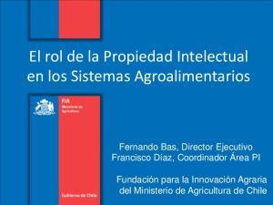 El rol de la Propiedad Intelectual en los Sistemas Agroalimentarios