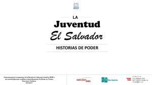El Salvador. Juventud HISTORIAS DE PODER