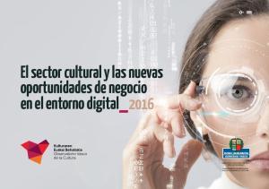 El sector cultural y las nuevas oportunidades de negocio en el entorno digital 2016