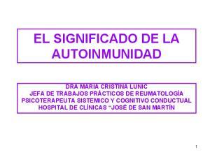 EL SIGNIFICADO DE LA AUTOINMUNIDAD