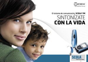 El sistema de comunicación SCOLA FM Sintonízate CON LA VIDA