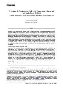 El Sistema de Pensiones de Chile en la Encrucijada: reformando la Gran Reforma de 2008