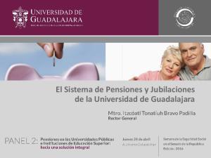 El Sistema de Pensiones y Jubilaciones de la Universidad de Guadalajara