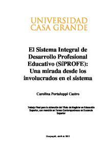 El Sistema Integral de Desarrollo Profesional Educativo (SíPROFE): Una mirada desde los involucrados en el sistema