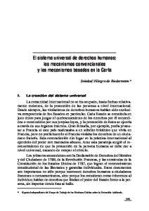El sistema universal de derechos humanos: los mecanismos convencionales y los mecanismos basados en la Carta
