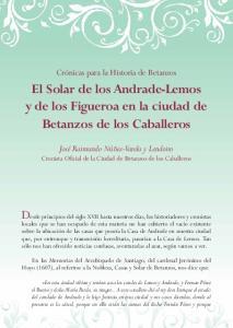 El Solar de los Andrade-Lemos y de los Figueroa en la ciudad de Betanzos de los Caballeros