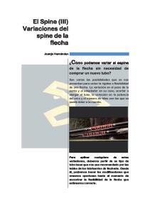 El Spine (III) Variaciones del spine de la flecha