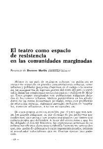 El teatro como espacio de resistencia en las comunidades marginadas
