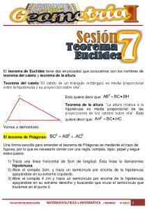El teorema de Euclides tiene dos enunciados que conocemos con los nombres de teorema del cateto y teorema de la altura