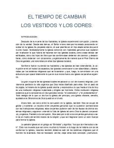 EL TIEMPO DE CAMBIAR LOS VESTIDOS Y LOS ODRES