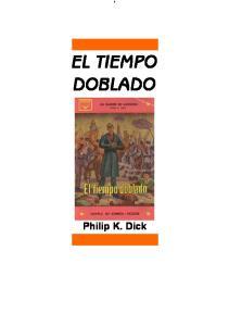 EL TIEMPO DOBLADO Philip K. Dick