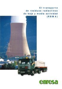 El transporte de residuos radiactivos de baja y media actividad (RBMA)