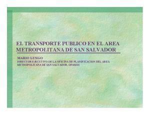 EL TRANSPORTE PUBLICO EN EL AREA METROPOLITANA DE SAN SALVADOR