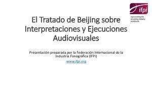 El Tratado de Beijing sobre Interpretaciones y Ejecuciones Audiovisuales