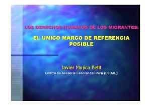 EL UNICO MARCO DE REFERENCIA POSIBLE. Javier Mujica Petit