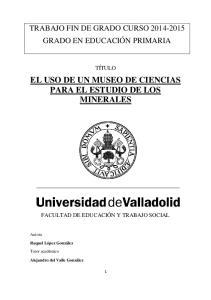 EL USO DE UN MUSEO DE CIENCIAS PARA EL ESTUDIO DE LOS MINERALES