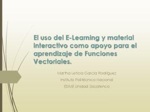 El uso del E-Learning y material interactivo como apoyo para el aprendizaje de Funciones Vectoriales