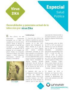El Zika (ZikaV), es una