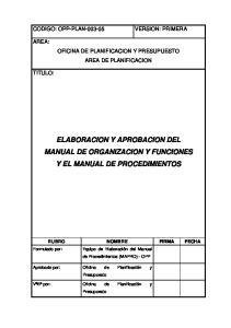 ELABORACION Y APROBACION DEL MANUAL DE ORGANIZACION Y FUNCIONES Y EL MANUAL DE PROCEDIMIENTOS