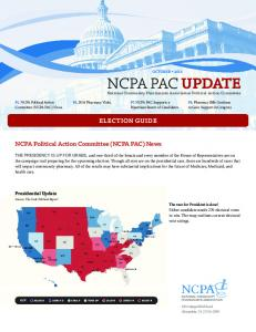 ELECTION GUIDE. NCPA Political Action Committee (NCPA PAC) News. Presidential Update OCTOBER 2016 NCPA PAC UPDATE