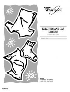 ELECTRIC AND GAS DRYERS Use & Care Guide