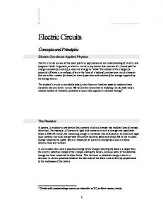 Electric Circuits. Concepts and Principles. Electric Circuits as Applied Physics. The Resistor