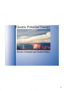 Electric Potential Energy. Electric Potential and Parallel Plates