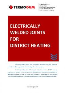 ELECTRICALLY WELDED JOINTS FOR DISTRICT HEATING