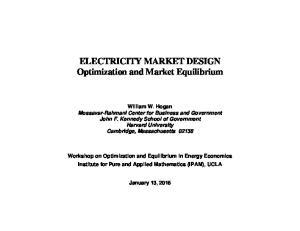ELECTRICITY MARKET DESIGN Optimization and Market Equilibrium
