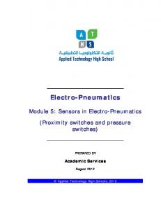 Electro-Pneumatics. Module 5: Sensors in Electro-Pneumatics. (Proximity switches and pressure switches) Academic Services PREPARED BY