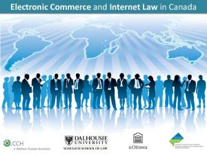 Electronic Commerce and Internet Law in Canada