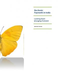 Electronic Payments in India Looking Back &Surging Forward