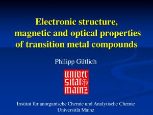 Electronic structure, magnetic and optical properties of transition metal compounds