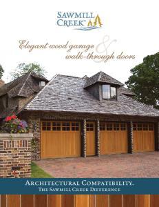 Elegant wood garage& walk-through doors