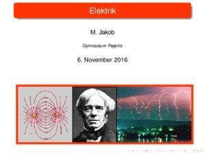 Elektrik. M. Jakob. 6. November Gymnasium Pegnitz
