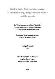 Elektronische Rechnungsprozesse: Standardisierung, Integrationspotenziale und Reifegrade